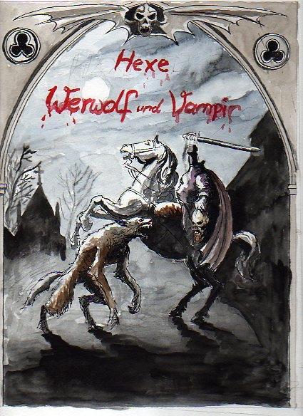 Hexe, Werwolf und Vampir - Coverentwurf von Steffen Grosser